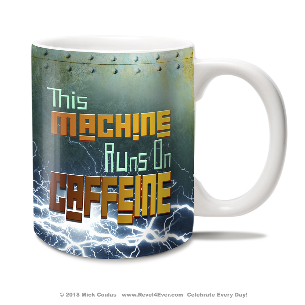 robot-this-machine-runs-on-caffeine-mug-rt